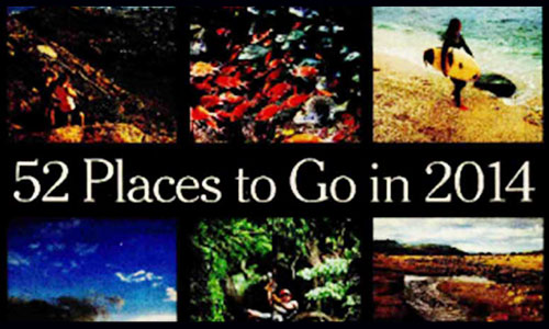 "How To Make The New York Times' Annual List, ""52 Places to Go in 2014"""
